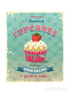 Illustration Of Vintage Cupcakes Sign Láminas por Catherinecml en ...