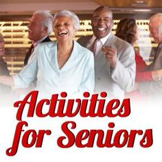 Senior activities that are great for improving cognitive ability, building social interactions and staying healthy and active.