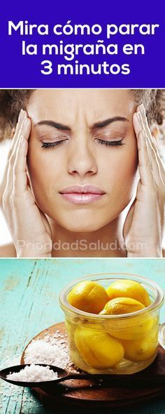 Remedio casero para parar la migraña y el dolor de cabeza en 3 minutos.