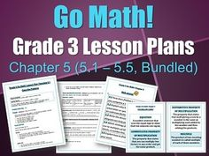 Grade 3 Go Math! Lesson Plans, Chapter 4 (4.1 - 4.10, Bundled)