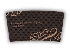 """Passion is the genius of genius"" - Anthony Robbins quote custom printed Java Jacket™ coffee sleeve."