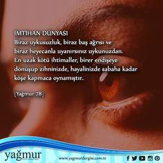 İmtihan Dünyası www.yagmurdergisi.com.tr