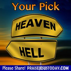 Your Pick: Heaven or Hell