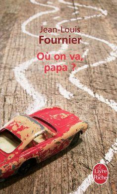 Où on va, papa? (¿A dónde vamos, papa?). Jean-Louis Fournier. Libros en francés -Nivel principiante e intermedio-