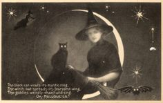 Witch and Black Cat Sitting on New Moon The black cat wears it's mystic ring The witch bat spreads it's fearsome wing The goblins weirdly chant and sing On HALLOWE'EN Vintage Halloween Cards, Halloween Images, Halloween Art, Holidays Halloween, Happy Halloween, Vintage Holiday, Halloween Stuff, Halloween Tricks, Haunted Halloween