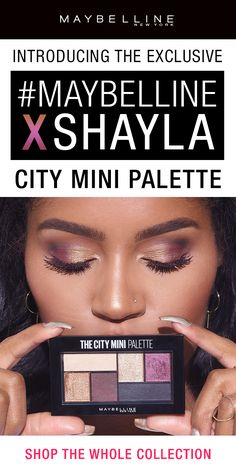 Maybelline's first ever beauty influencer collaboration is here! We collaborated with MakeupShayla to create an exclusive eye makeup collection! This collection features an exclusive City Minis Eyeshadow Palette featuring gold, bronze, purple, and black eyeshadows for a day to night look. Available exclusively on maybelline.com and ulta.com!