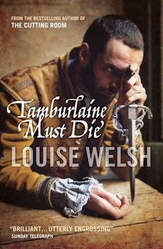 Tamburlaine Must Die ebook by Louise Welsh - Rakuten Kobo Reading Lists, Book Lists, Books To Read, My Books, Christopher Marlowe, Fiction And Nonfiction, Cool Books, Book Format, Historical Fiction