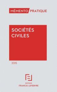 Sociétés civiles  édition 2015 http://catalogues-bu.univ-lemans.fr/flora_umaine/jsp/index_view_direct_anonymous.jsp?PPN=040612376