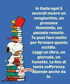 Leggi un libro Forever Book, Snoopy Quotes, I Love Books, Book Nerd, Funny Images, Book Lovers, Einstein, Quotations, Funny Quotes