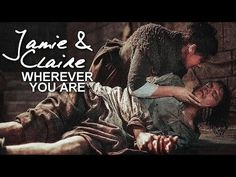 jamie & claire | wherever you are [1X15] - YouTube