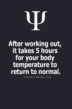 Workouts leaves you with a refreshing feeling.