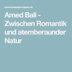 Amed Bali - Zwischen Romantik und atemberaunder Natur