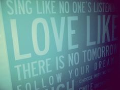 Love like there is no tommorow!