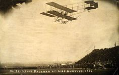 Early French aviator, Louis Paulhan, in Los Angeles.   Bizarre Los Angeles.