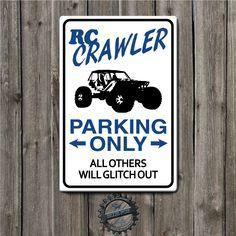 RC Crawler Parking only Sign, Rock Crawler,Scaler   Blue Fox Gifts