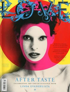 Love love LOVE Linda Evangelista on the latest cover of LOVE by Mert & Marcus. ICONIC!