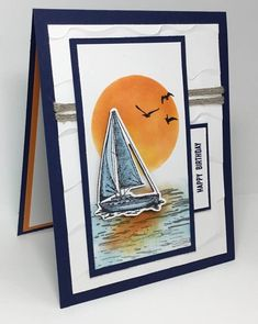 handmade greeting card: Sailing Home . created by rasldasl . sailboat and huge setting sun . Stampin' Up handmade greeting card: Sailing Home . created by rasldasl . sailboat and huge setting sun . Stampin' Up