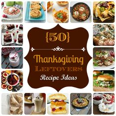 50 Thanksgiving Leftover Ideas | Dreaming All Day