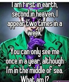 ¿Riddle me this? If you answer right I'm going to delete your answer so other people can guess it.why am I better at these when I'm drunk? The letter E The Riddler, Penguin And Riddler, Heros Film, Riddler Riddles, Laser Tag, Nananana Batman, Riddle Puzzles, Number Puzzles, Comic Art