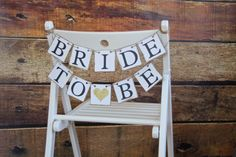 Bride To Be Mini Banner - Bride To Be Chair Sign - Bridal Shower Decorations - Bridal Shower Banners - CUSTOMIZE YOUR COLORS by butterflyabove on Etsy https://www.etsy.com/listing/228996279/bride-to-be-mini-banner-bride-to-be