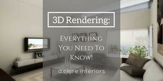 3D Rendering: Everything You Need To Know! - A.Clore Interiors