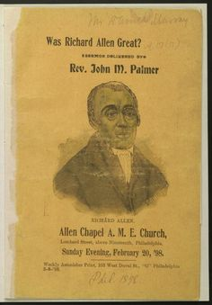 Reverend John M. Was Richard Allen Great?, From the African American Perspectives Collection in the Rare Book and Special Collections Division at the Library of Congress. African American Genealogy, African American Books, Library Of Congress, Black History, Division, Philadelphia, Christianity, Birth, Spirituality