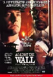 Against the Wall movie poster [Kyle MacLachlan & Samuel L. Jackson] Only $6.99