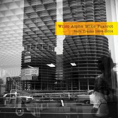 Wilco - Alpha Mike Foxtrot: Rare Tracks 1994-2014 (LP)