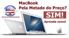 Como Comprar MacBook (Apple) Importado com Desconto