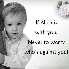 O Allah, please don't ever leave me