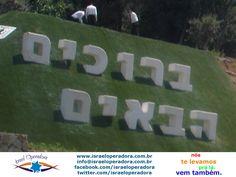 """""""Bruchim Habaim"""" - Bem vindos em hebraico. Esta é a mensagem para todos que chegam em Jerusalem."""