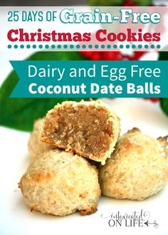 Tired of the usual holiday cookie fare? Try this awesome Dairy-Free, Egg-Free, Grain-Free Coconut Date Balls!