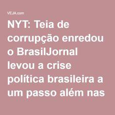 """Capa do jornal The New York Time de 04/04/2016. Somos um país de corruptos. NYT: Teia de corrupção enredou o BrasilJornal levou a crise política brasileira a um passo além nas comparações com seriados. Para o NYT, o enredo político nacional se parece com a violenta """"Game of Thrones"""""""