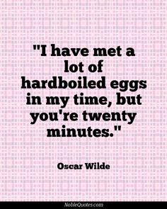Oscar Wilde Quotes   http://noblequotes.com/