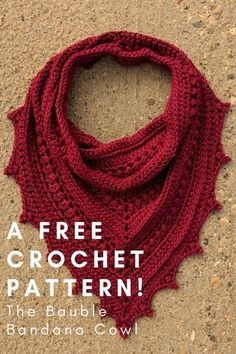 Check out this free crochet pattern for the Bauble Bandana Cowl. - Craft Ideas - Check out this free crochet pattern for the Bauble Bandana Cowl. Check out this free crochet pattern for the Bauble Bandana Cowl. Col Crochet, Crochet Cowl Free Pattern, Crochet Motifs, Crochet Poncho, Crochet Scarves, Crochet Clothes, Knitting Patterns, Crocheted Scarves Free Patterns, Double Crochet
