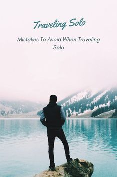 Mistakes To Avoid When Traveling Solo.or some people, traveling solo is much more challenging. It is the best form of freedom for people who love adventure and explore new places, cultures and things.  There are certain people who don't agree with this opinion because they consider the high risk that may attach. As a matter of fact, there are risks for everything. It doesn't mean that traveling by group is not risky at all.