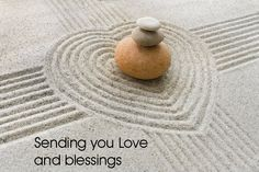 Sending you Love and blessings
