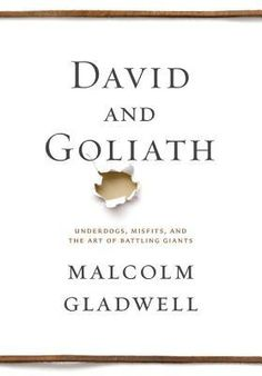 David and Goliath: Underdogs, Misfits, and the Art of Battling Giants, Malcolm Gladwell. Some people say Gladwell's a hack but I'm not buying it. If you've enjoyed his previous works you've got to read this one!
