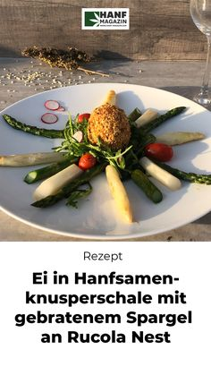 Das Ostermenü für das Jahr 2021 haben wir mit einer raffinierten Vorspeise eröffnet! Cannabis, Roast, Cooking, Fancy Appetizers, Hemp Seeds, Asparagus, Food Items, Essen, Ganja