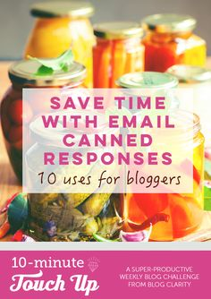 Time Management | Boost your productivity by setting up email canned responses- plus 10 ideas perfect for blogging