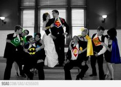 Superhero Wedding Party Picture! Except I don't want the girls dressed up. Just the guys :)