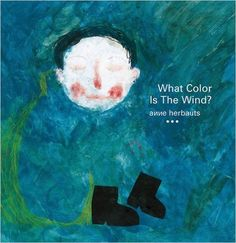 Buy What Color Is the Wind? by Anne Herbauts from Boomerang Books, Australia's Online Independent Bookstore Boomerang Books, Lion Book, Album Jeunesse, Children's Picture Books, Book Format, Little Books, Children's Book Illustration, Old Pictures, Childrens Books