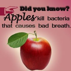 Apples help kill the bacteria that causes bad breath. Learn more about how to keep your breath fresh!