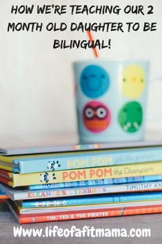 Life Of A Fit Mama | How We're Teaching Our 2 Month Old To Be Bilingual