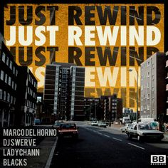 MARCO DEL HORNO V DJ SWERVE – JUST REWIND FT. BLACKS & LADY CHANN Buy: https://black-butter.databeats.com/download/blkbtr16
