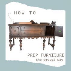 Learn how to properly prep furniture before you refinish. Don't waste your time painting if you don't spend the time to prep the proper way. You will learn in 5 easy steps how to prep furniture. Painted Furniture For Sale, Paint Furniture, Furniture Projects, Furniture Makeover, Time Painting, Painting Tips, Layer Paint, Diy House Projects, Cool Paintings