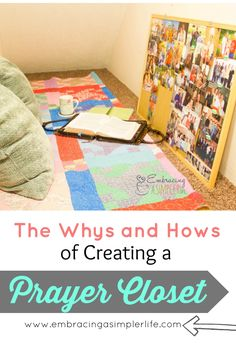 The Whys and Hows of Creating a Prayer Closet: #3 (prayer photo album is great if space is limited) & #5 (pray with an open Bible)
