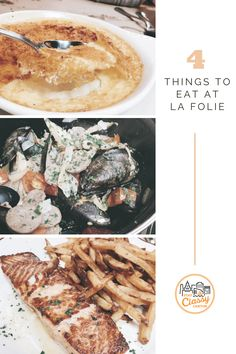 Four things to eat at La Folie in Baltimore, MD. Delicious french fare.