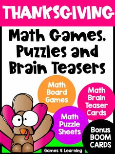 This collection of Thanksgiving math activities is loaded with games, puzzles, brain teasers and two decks of Thanksgiving math Boom Cards. Perfect for November math activities. they are ideal for celebrating Thanksgiving in the classroom. The games, puzzles and brain teasers are printable activities and the Boom Cards are digital activities that can be used on a computer, laptop, tablet or iPad. Ideal for the classroom or distance learning. Great activities for first, second or third grade. Math Board Games, Math Boards, Fun Math Games, Preschool Activities, Teaching Technology, Teaching Resources, Teaching Ideas, Thanksgiving Activities For Kids, Thanksgiving Math