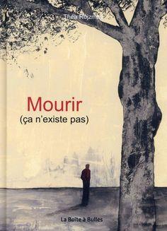 Mourir (ça n'existe pas) | Une BD de Théa Rojzman  chez La boîte à bulles (Hors Champ) - 2015